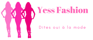 YESS FASHION - Dites oui à la mode